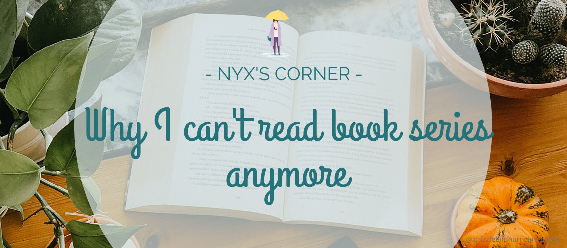 Why I can't read book series anymore